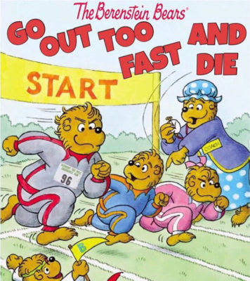 Berenstein_Bears_Go_Out_Too_Fast_and_Die